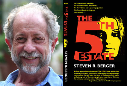 Steve Berger and The 5th Estate