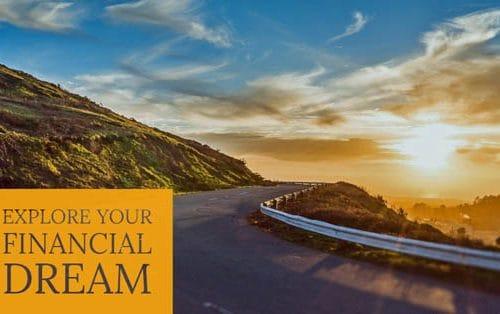 Explore your financial dream