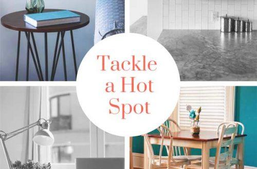 Tackle a Hot Spot