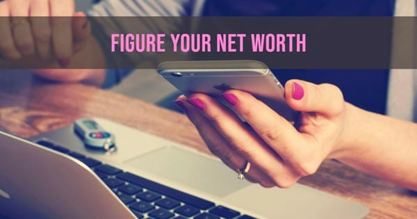 Calculate your net worth