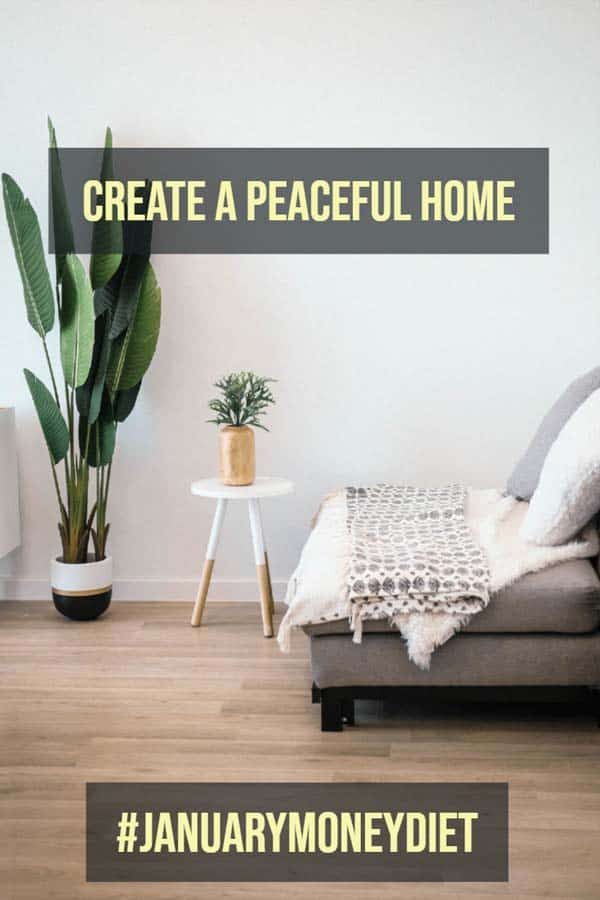 Create a Peaceful Home
