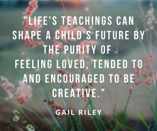 Quote by Gail Riley