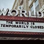 World Theater closed